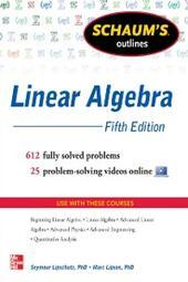 Schaum's Outline of Linear Algebra, 5th Edition