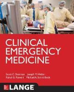 Clinical Emergency Medicine - Scott Sherman,Joseph Weber,Michael Schindlbeck - cover