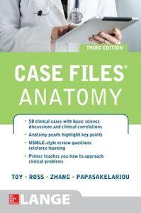 Ebook in inglese Case Files Anatomy 3/E Papasakelariou, Cristo , Ross, Lawrence , Toy, Eugene , Zhang, Hang