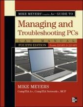 Mike Meyers'CompTIA A+ Guide to 801 Managing and Troubleshooting PCs Lab Manual, Fourth Edition (Exam 220-801)