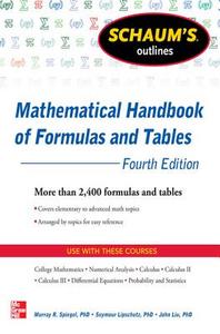 Ebook in inglese Schaum's Outline of Mathematical Handbook of Formulas and Tables, 4th Edition Lipschutz, Seymour , Liu, John , Spiegel, Murray