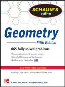 Schaum's outline of geometry: 665 solved problems. Con DVD - Christopher Thomas,Barnett Rich - copertina