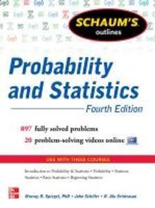 Schaum's outline of probability and statistics - John Schiller,R. Alu Srinivasan,Murray R. Spiegel - copertina
