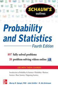 Ebook in inglese Schaum's Outline of Probability and Statistics, 4th Edition Schiller, John , Spiegel, Murray , Srinivasan, R. Alu