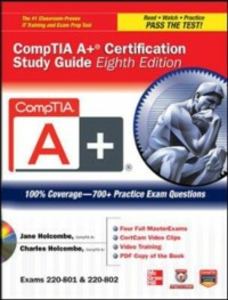 Ebook in inglese CompTIA A+ Certification Study Guide 8/E Exams 220-801&802 Holcombe, Charles , Holcombe, Jane