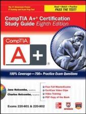 CompTIA A+ Certification Study Guide 8/E Exams 220-801&802