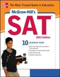 Foto Cover di McGraw-Hill's SAT 2013, Ebook inglese di Mark Anestis,Christopher Black, edito da McGraw-Hill Education