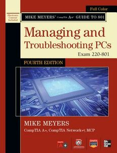 Ebook in inglese Mike Meyers' CompTIA A+ Guide to 801 Managing and Troubleshooting PCs, Fourth Edition (Exam 220-801) Meyers, Mike