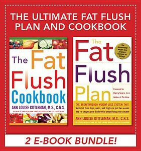 Ebook in inglese Ultimate Fat Flush Plan and Cookbook (EBOOK BUNDLE) Gittleman, Ann Louise