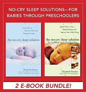 Ebook in inglese No-Cry Sleep Solutions for Babies through Preschoolers (EBOOK BUNDLE) Pantley, Elizabeth