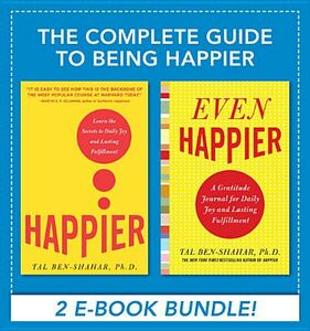 Ebook in inglese Complete Guide to Being Happier (EBOOK BUNDLE) Ben-Shahar, Tal