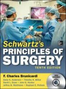 Schwartz's principles of surgery. Con DVD - F. Charles Brunicardi - copertina