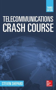 Ebook in inglese Telecommunications Crash Course, Third Edition Shepard, Steven