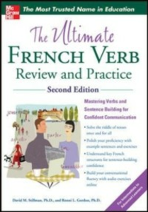 Ebook in inglese Ultimate French Verb Review and Practice, 2nd Edition Gordon, Ronni , Stillman, David