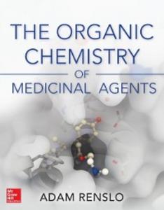 Ebook in inglese Organic Chemistry of Medicinal Agents Renslo, Adam