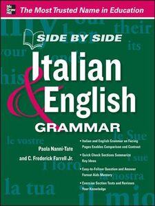 Foto Cover di Side by Side Italian and English Grammar, Ebook inglese di Paola Nanni-Tate, edito da McGraw-Hill Education