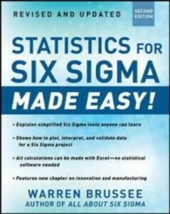 Foto Cover di Statistics for Six Sigma Made Easy! Revised and Expanded Second Edition, Ebook inglese di Warren Brussee, edito da McGraw-Hill Education