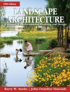 Ebook in inglese Landscape Architecture, Fifth Edition Simonds, John Ormsbee , Starke, Barry
