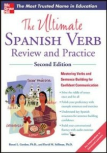 Ebook in inglese Ultimate Spanish Verb Review and Practice, Second Edition Gordon, Ronni , Stillman, David