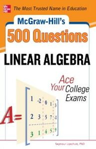 Ebook in inglese McGraw-Hill's 500 College Linear Algebra Questions to Know by Test Day Lipschutz, Seymour