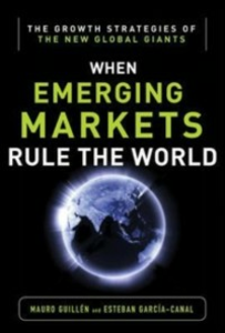 Ebook in inglese Emerging Markets Rule: Growth Strategies of the New Global Giants Garcia-Canal, Esteban , Guillen, Mauro