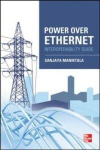 Ebook in inglese Power Over Ethernet Interoperability Guide Maniktala, Sanjaya
