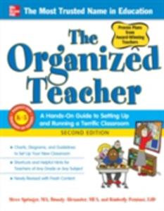 Ebook in inglese Organized Teacher, Second Edition Alexander, Brandy , Persiani, Kimberly , Springer, Steve