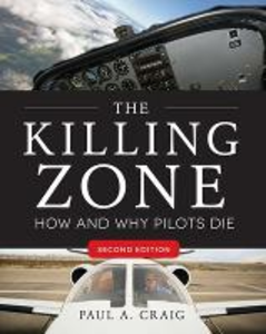 Libro The killing zone: how & why pilots die Paul A. Craig