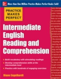 Ebook in inglese Practice Makes Perfect Intermediate English Reading and Comprehension Engelhardt, Diane