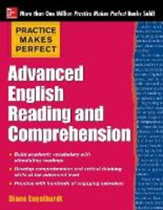 Practice Makes Perfect Advanced English Reading and Comprehension - Diane Engelhardt - cover