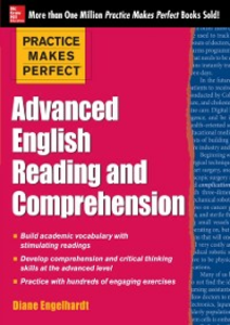 Ebook in inglese Practice Makes Perfect Advanced English Reading and Comprehension Engelhardt, Diane