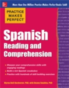 Ebook in inglese Practice Makes Perfect Spanish Reading and Comprehension Rochester, Myrna Bell , Smalley, Deana