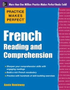 Ebook in inglese Practice Makes Perfect French Reading and Comprehension Heminway, Annie