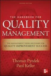Handbook for Quality Management, Second Edition