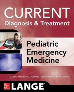 Ebook in inglese LANGE Current Diagnosis and Treatment Pediatric Emergency Medicine Drigalla, Dorian , Humphries, Roger , Stephan, Maria , Stone, C. Keith