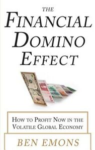 Foto Cover di Financial Domino Effect: How to Profit Now in the Volatile Global Economy, Ebook inglese di Ben Emons, edito da McGraw-Hill Education