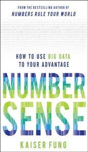 Foto Cover di Numbersense: How to Use Big Data to Your Advantage, Ebook inglese di Kaiser Fung, edito da McGraw-Hill Education