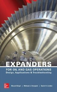 Ebook in inglese Expanders for Oil and Gas Operations Drosjack, Michael , Linden, David , Singh, Murari