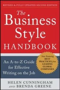Foto Cover di Business Style Handbook, Second Edition: An A-to-Z Guide for Effective Writing on the Job, Ebook inglese di Helen Cunningham,Brenda Greene, edito da McGraw-Hill Education