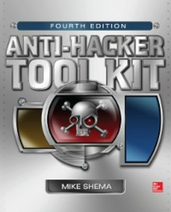 Ebook in inglese Anti-Hacker Tool Kit, Fourth Edition Shema, Mike