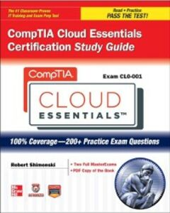Ebook in inglese CompTIA Cloud Essentials Certification Study Guide (Exam CLO-001) V., ITpreneurs Nederland B.