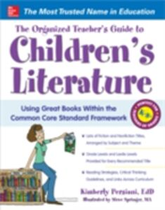 Ebook in inglese Organized Teacher's Guide to Children's Literature Persiani, Kimberly , Springer, Steve