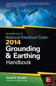 Foto Cover di McGraw-Hill's NEC 2014 Grounding and Earthing Handbook, Ebook inglese di David Stockin, edito da McGraw-Hill Education
