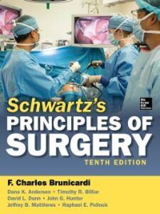 Ebook in inglese Schwartz's Principles of Surgery, 10th edition Andersen, Dana , Billiar, Timothy , Brunicardi, F. , Dunn, David