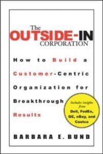Foto Cover di Outside-In Corporation, Ebook inglese di Barbara Bund, edito da McGraw-Hill Education