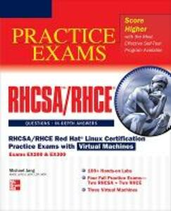 RHCSA/RHCE Red Hat Linux certification practice. Exams with virtual machines - Michael Jang - copertina