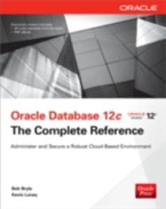 Ebook in inglese Oracle Database 12c The Complete Reference Bryla, Bob , Loney, Kevin