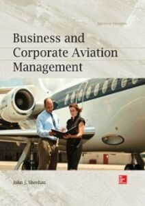 Ebook in inglese Business and Corporate Aviation Management, Second Edition Sheehan, John