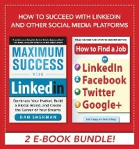 Ebook in inglese How to Succeed with LinkedIn and other Social Media Platforms Schepp, Brad , Schepp, Debra , Sherman, Dan