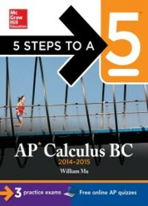 Foto Cover di 5 Steps to a 5 AP Calculus BC, 2014-2015 Edition, Ebook inglese di William Ma, edito da McGraw-Hill Education